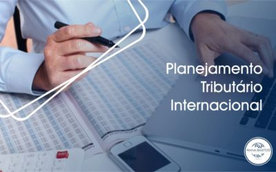 A importância do planejamento tributário internacional