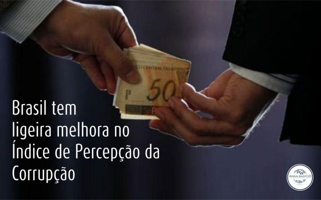 Brasil tem ligeira melhora no Índice de Percepção da Corrupção