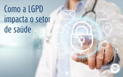 Como a LGPD impacta o setor de saúde